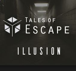 Tales of Escape – Illusion
