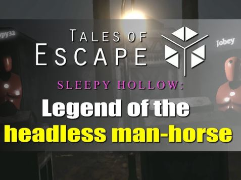 Tales of Escape – Sleepy Hollow